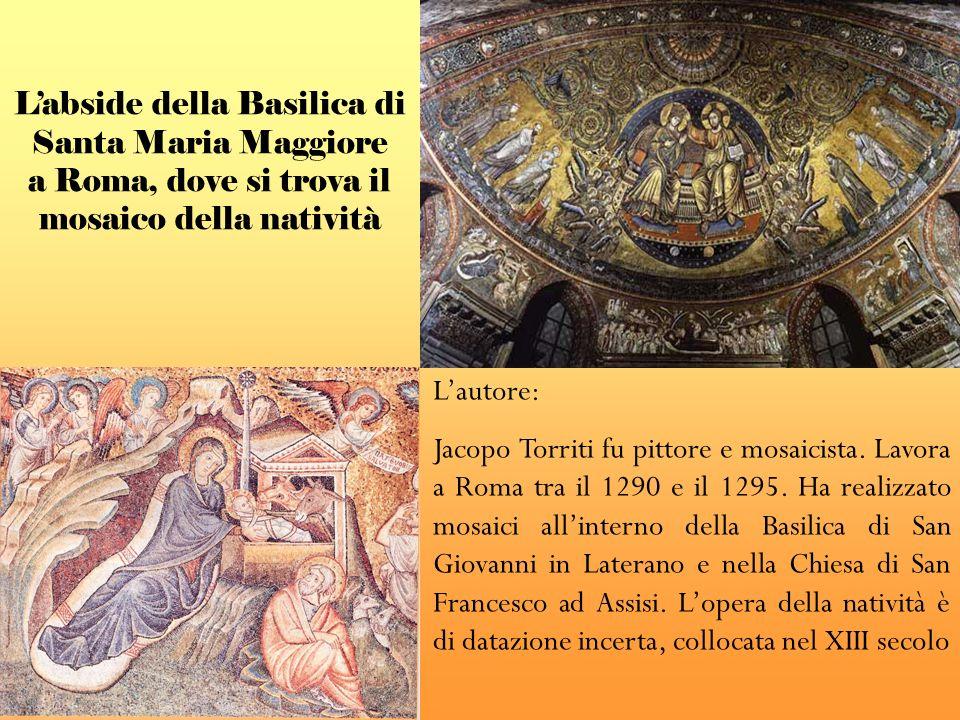 L'abside della Basilica di Santa Maria Maggiore a Roma, dove si trova il mosaico della natività