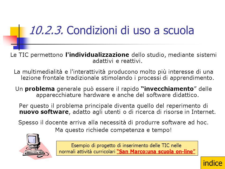 10.2.3. Condizioni di uso a scuola