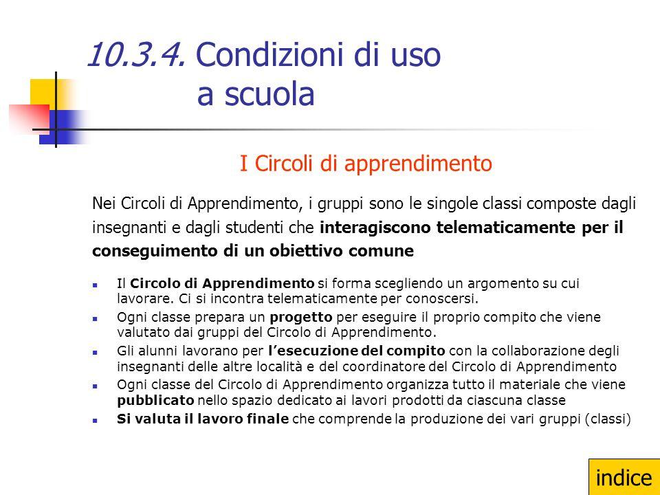 10.3.4. Condizioni di uso a scuola