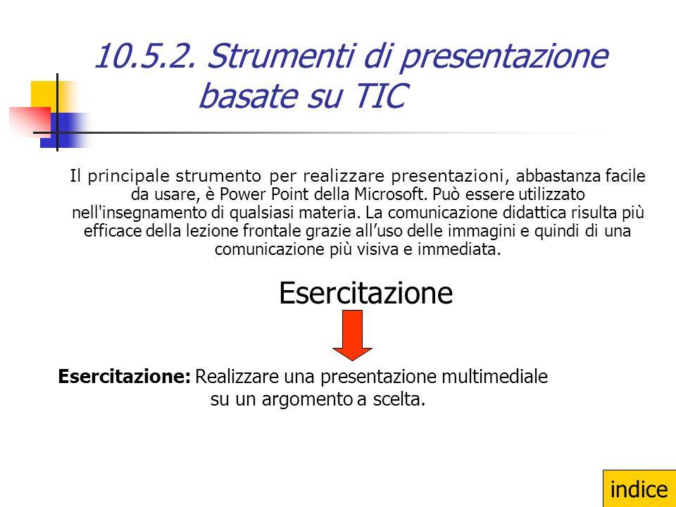 10.5.2. Strumenti di presentazione basate su TIC