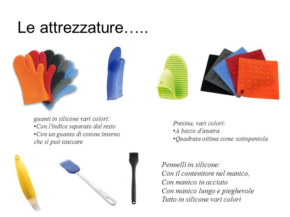 Le attrezzature….. Pennelli in silicone: