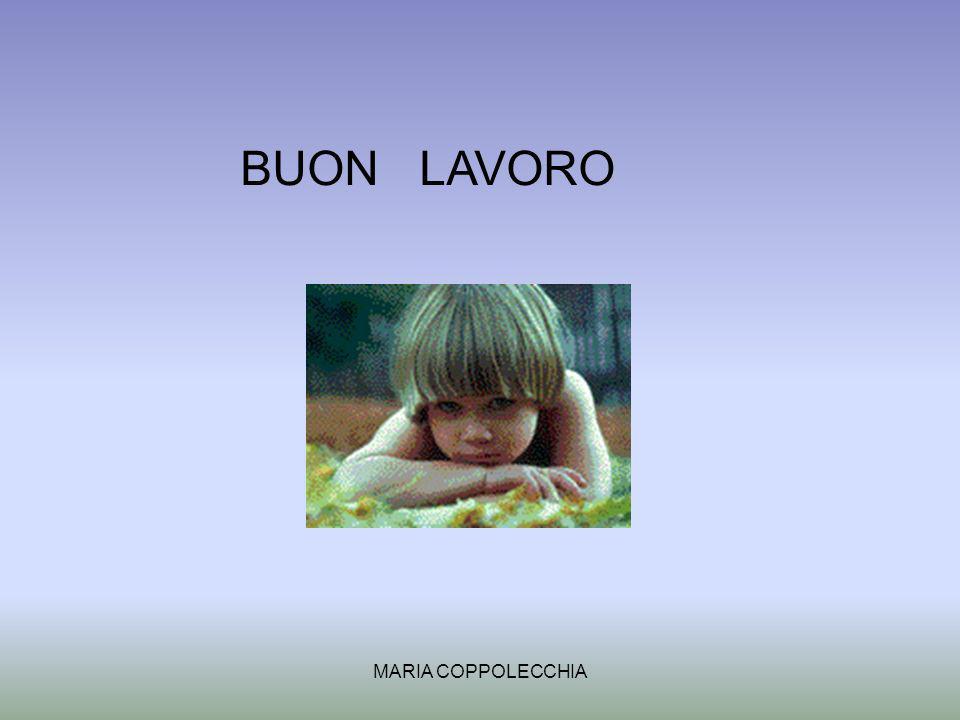 BUON LAVORO MARIA COPPOLECCHIA