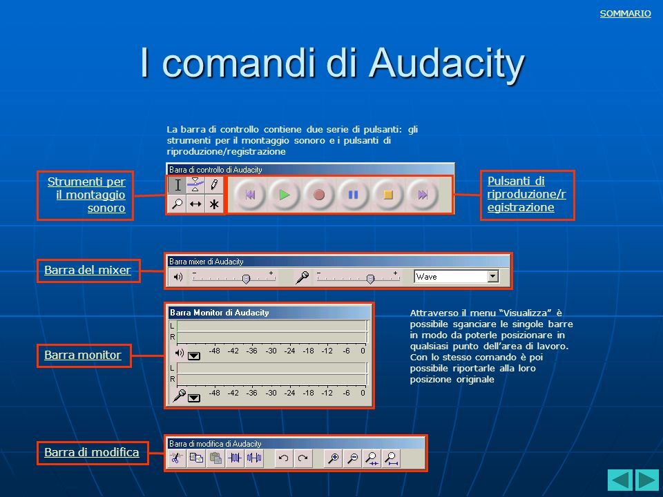 I comandi di Audacity Strumenti per il montaggio sonoro