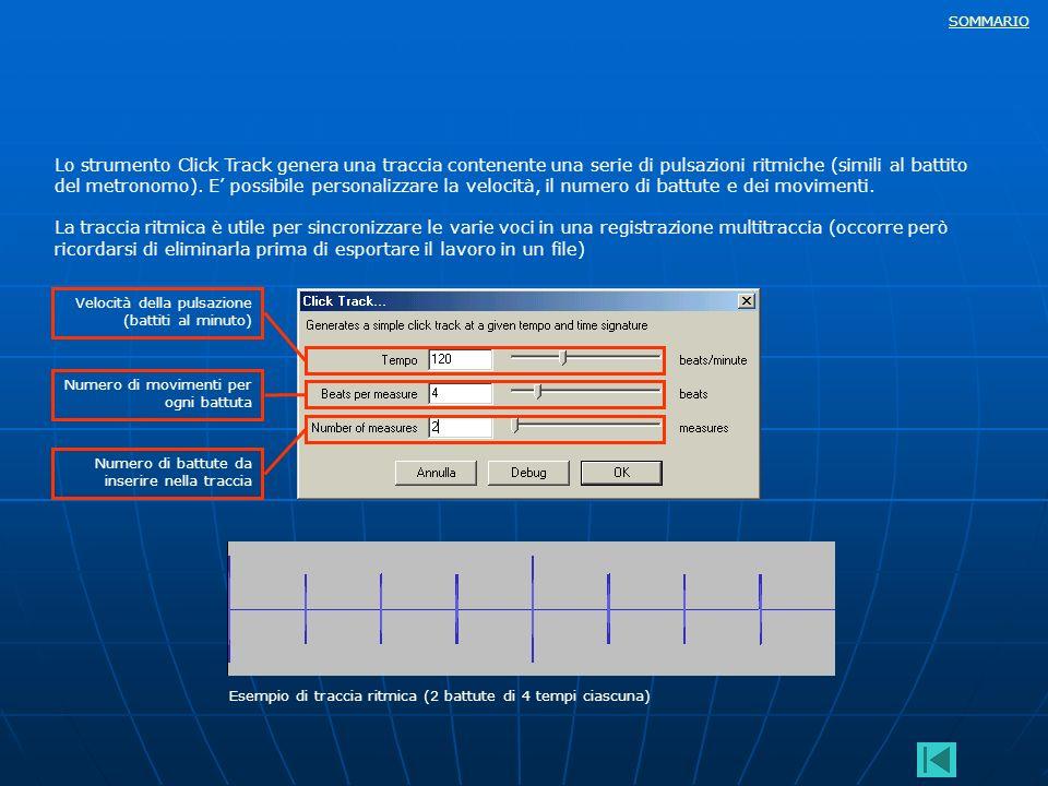 Lo strumento Click Track genera una traccia contenente una serie di pulsazioni ritmiche (simili al battito del metronomo). E' possibile personalizzare la velocità, il numero di battute e dei movimenti.