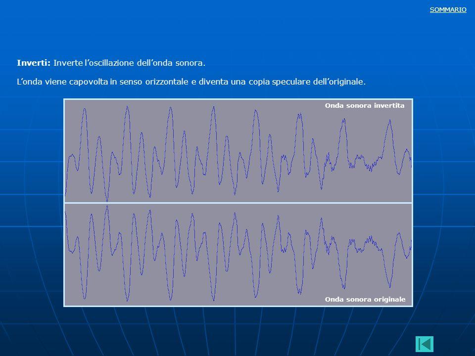 Inverti: Inverte l'oscillazione dell'onda sonora.