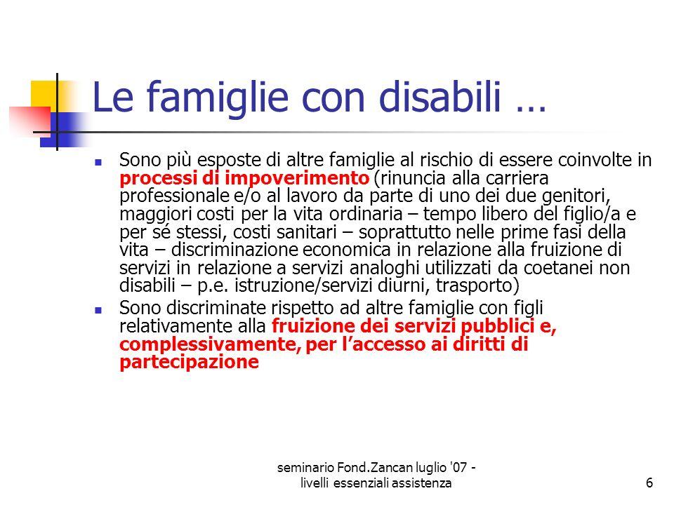 Le famiglie con disabili …