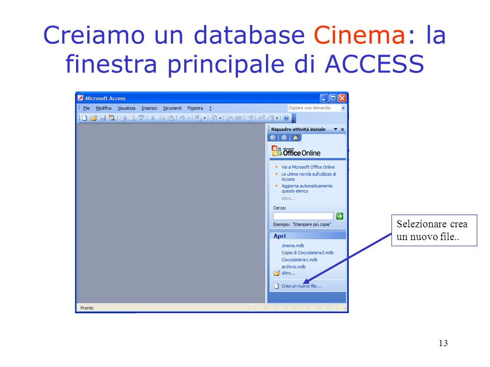 Creiamo un database Cinema: la finestra principale di ACCESS