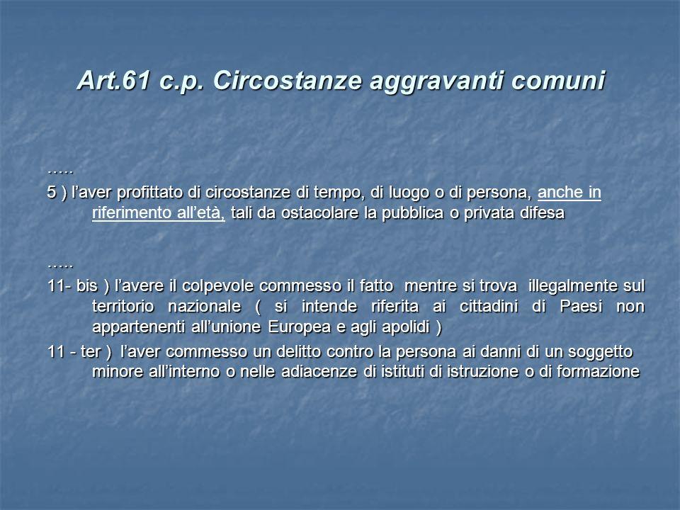 Art.61 c.p. Circostanze aggravanti comuni