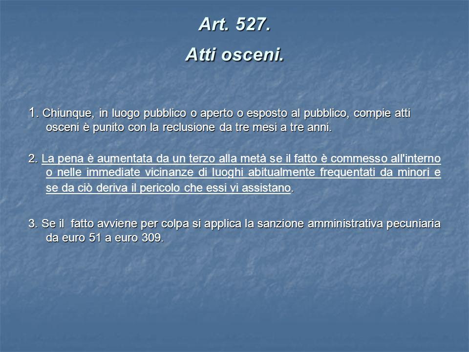 Art. 527. Atti osceni.