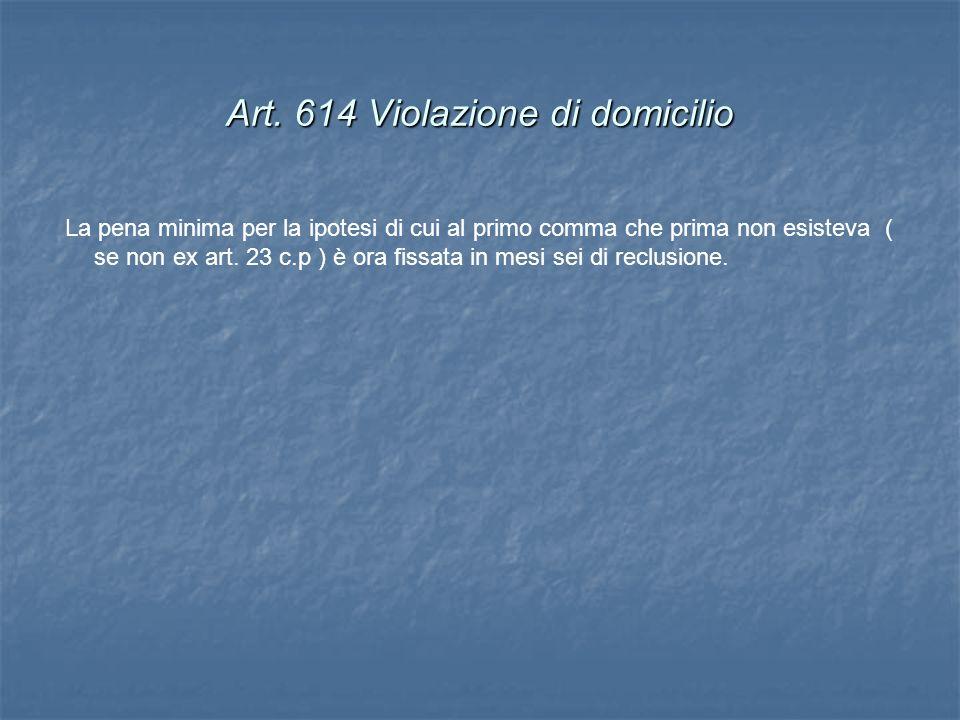 Art. 614 Violazione di domicilio