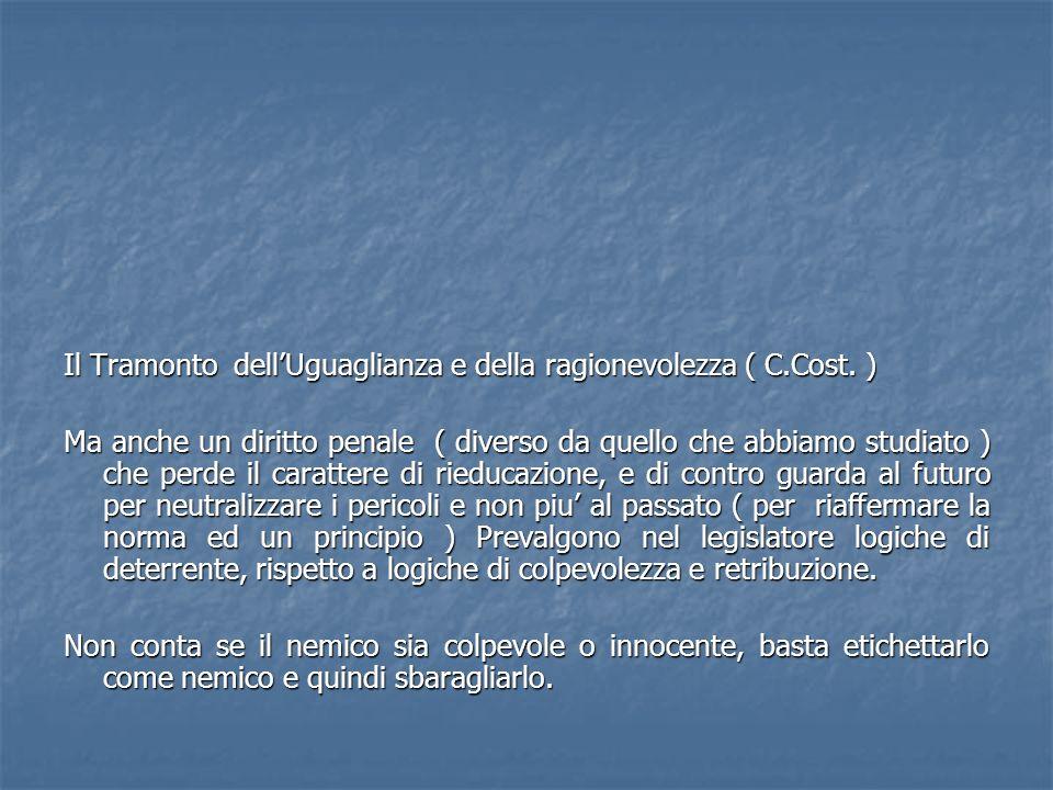 Il Tramonto dell'Uguaglianza e della ragionevolezza ( C.Cost. )