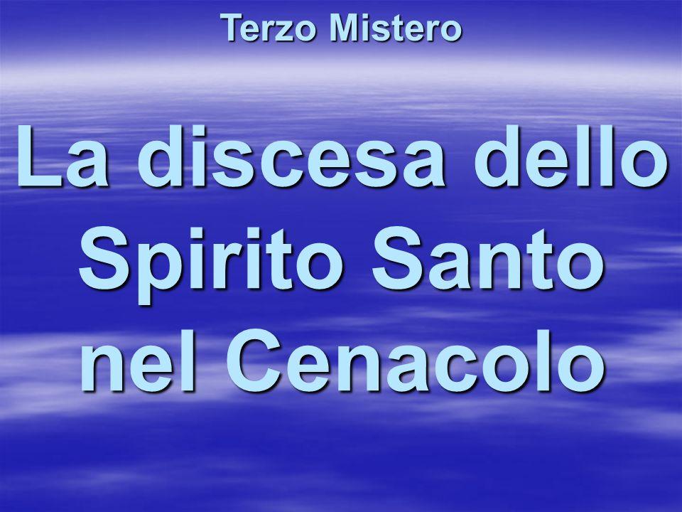 La discesa dello Spirito Santo nel Cenacolo