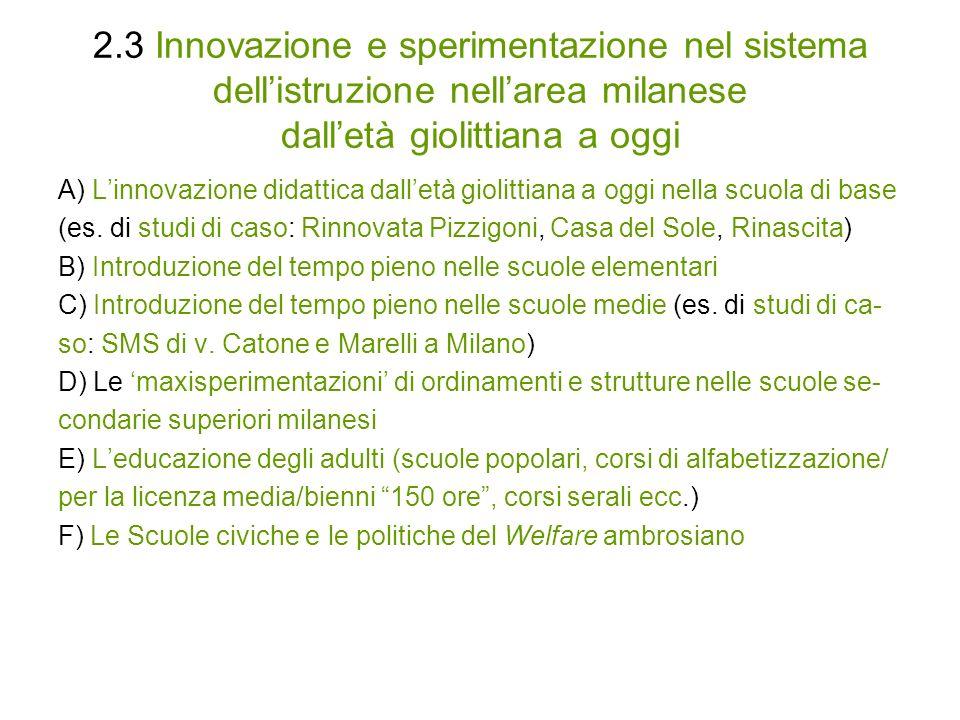 2.3 Innovazione e sperimentazione nel sistema dell'istruzione nell'area milanese dall'età giolittiana a oggi
