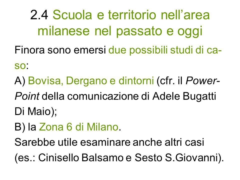 2.4 Scuola e territorio nell'area milanese nel passato e oggi