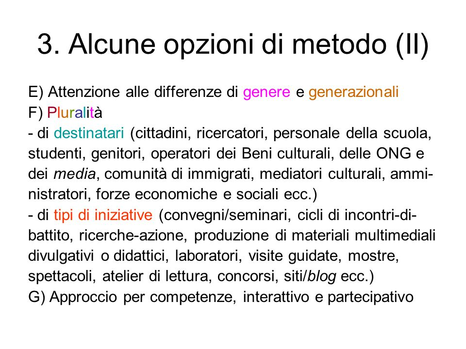 3. Alcune opzioni di metodo (II)