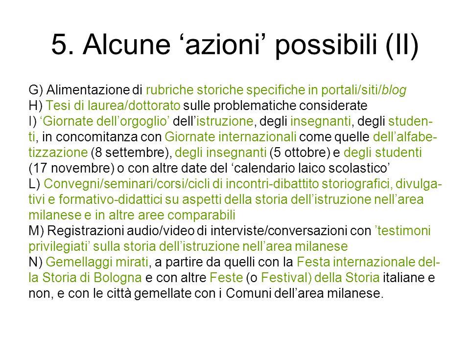 5. Alcune 'azioni' possibili (II)