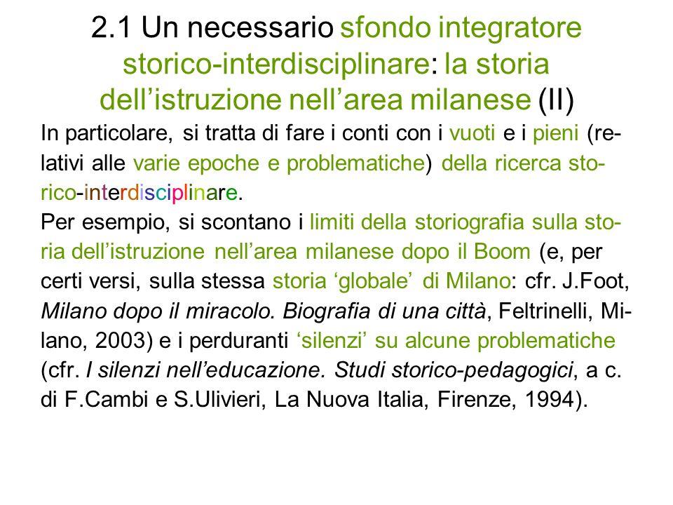 2.1 Un necessario sfondo integratore storico-interdisciplinare: la storia dell'istruzione nell'area milanese (II)