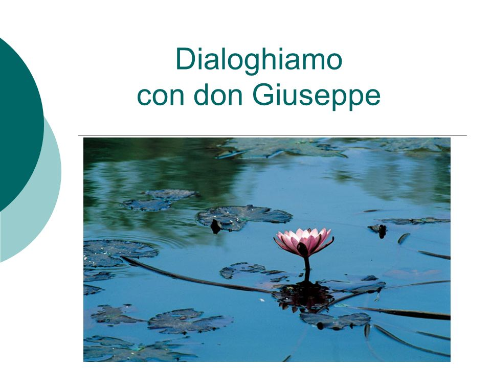 Dialoghiamo con don Giuseppe