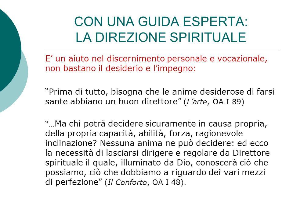 CON UNA GUIDA ESPERTA: LA DIREZIONE SPIRITUALE