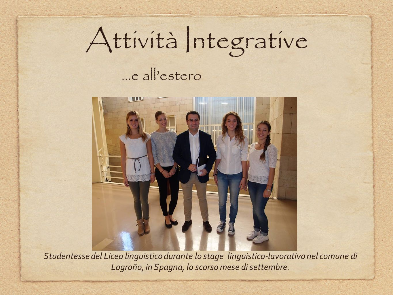 Attività Integrative …e all'estero
