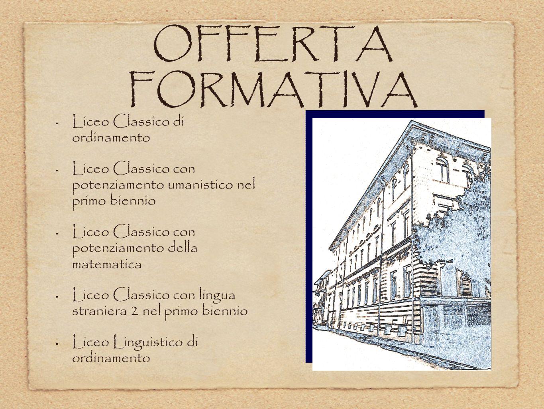 OFFERTA FORMATIVA Liceo Classico di ordinamento