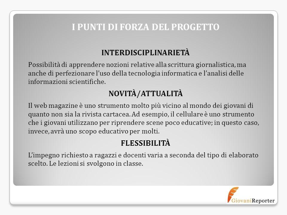 I PUNTI DI FORZA DEL PROGETTO INTERDISCIPLINARIETÀ