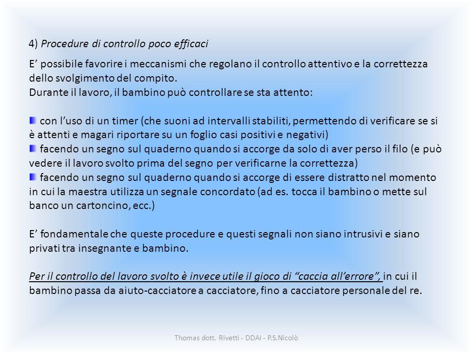 4) Procedure di controllo poco efficaci
