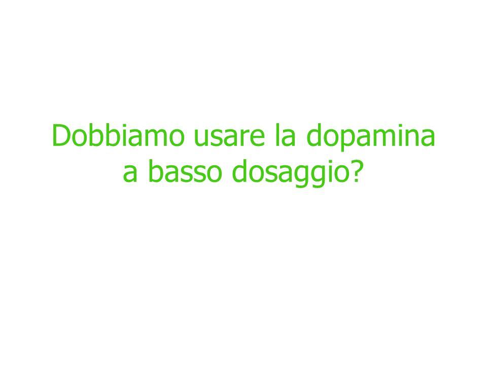 Dobbiamo usare la dopamina a basso dosaggio