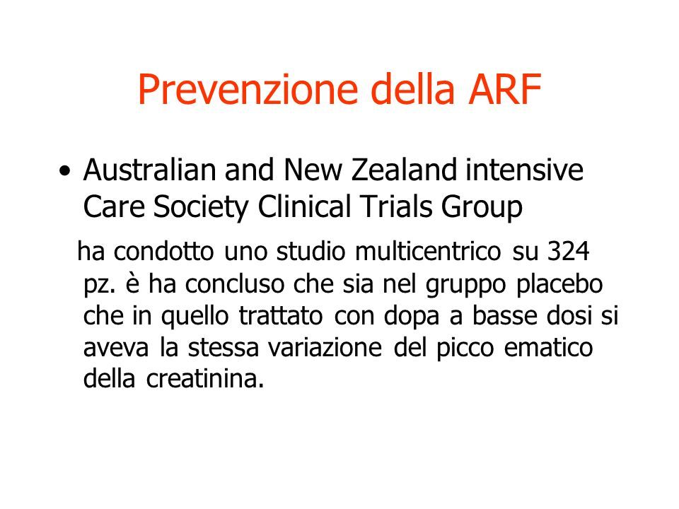 Prevenzione della ARF Australian and New Zealand intensive Care Society Clinical Trials Group.