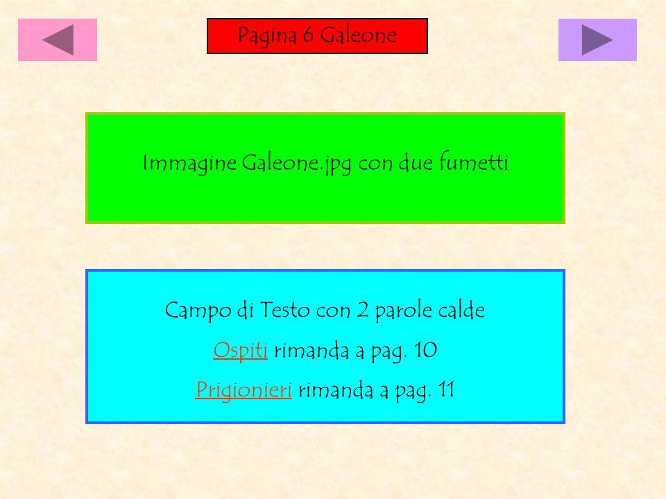 Immagine Galeone.jpg con due fumetti