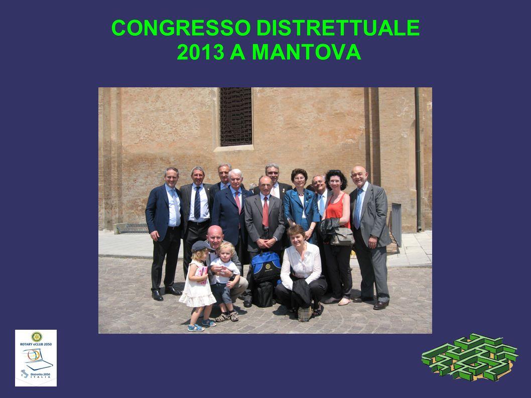 CONGRESSO DISTRETTUALE 2013 A MANTOVA