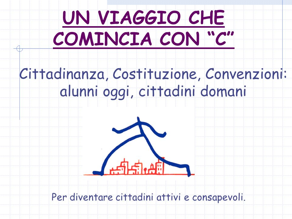 UN VIAGGIO CHE COMINCIA CON C