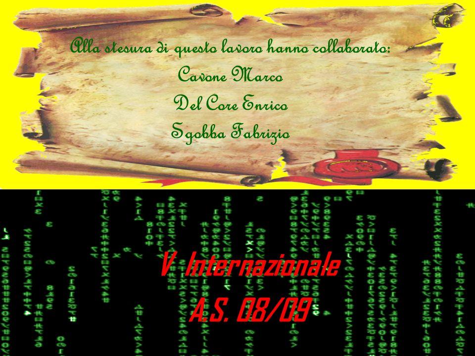 Alla stesura di questo lavoro hanno collaborato: Cavone Marco Del Core Enrico Sgobba Fabrizio
