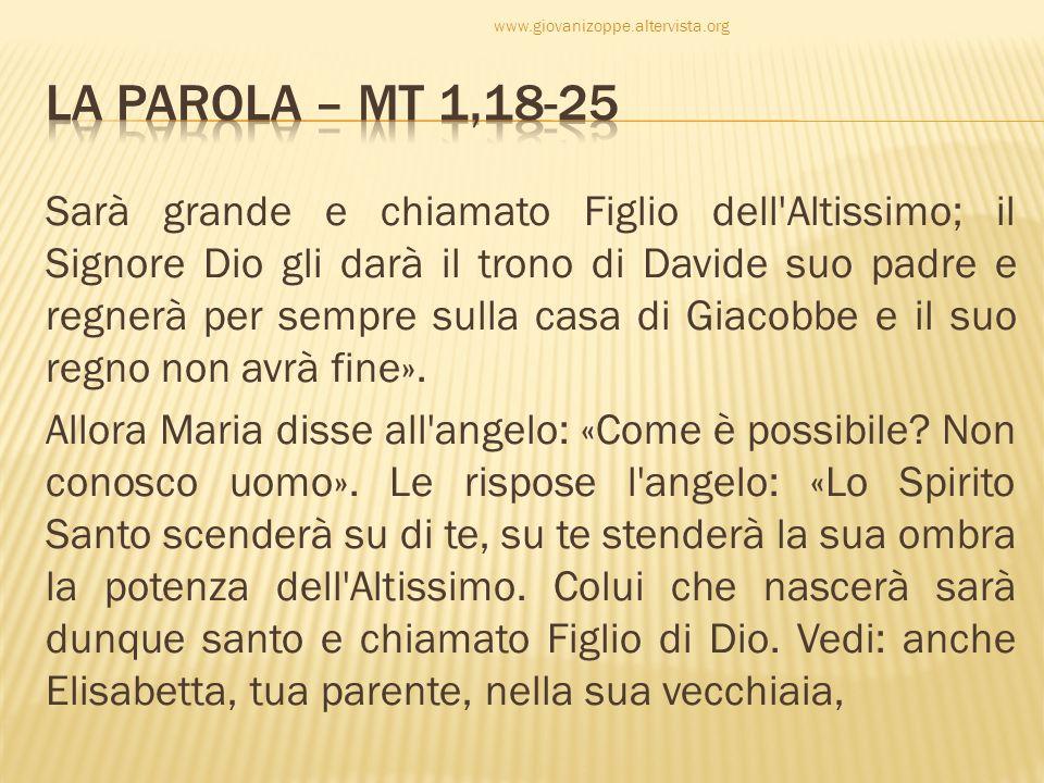www.giovanizoppe.altervista.org La Parola – Mt 1,18-25.