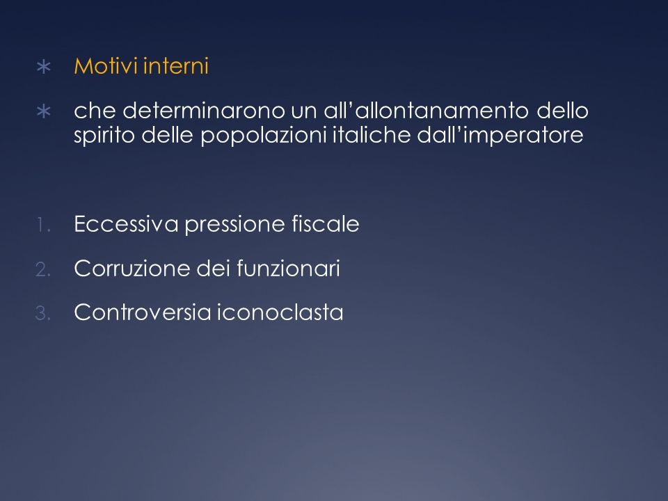 Motivi interni che determinarono un all'allontanamento dello spirito delle popolazioni italiche dall'imperatore.