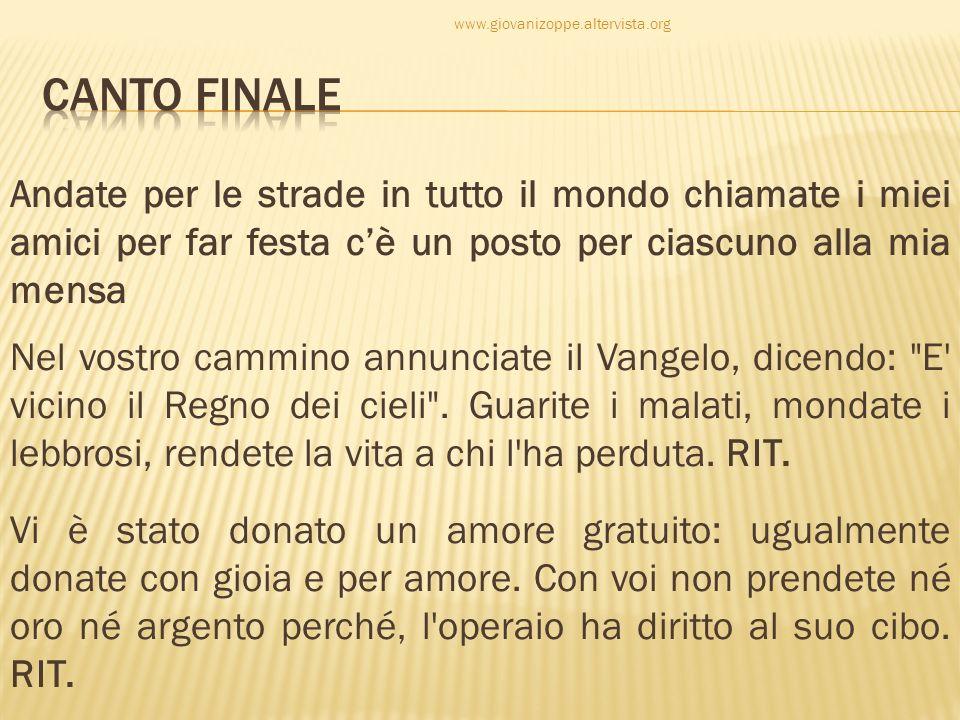 www.giovanizoppe.altervista.org CANTO FINALE.