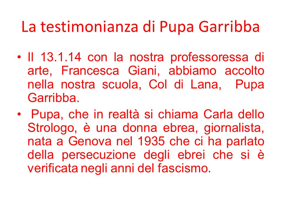 La testimonianza di Pupa Garribba
