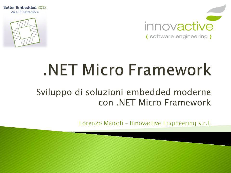 Sviluppo di soluzioni embedded moderne con .NET Micro Framework