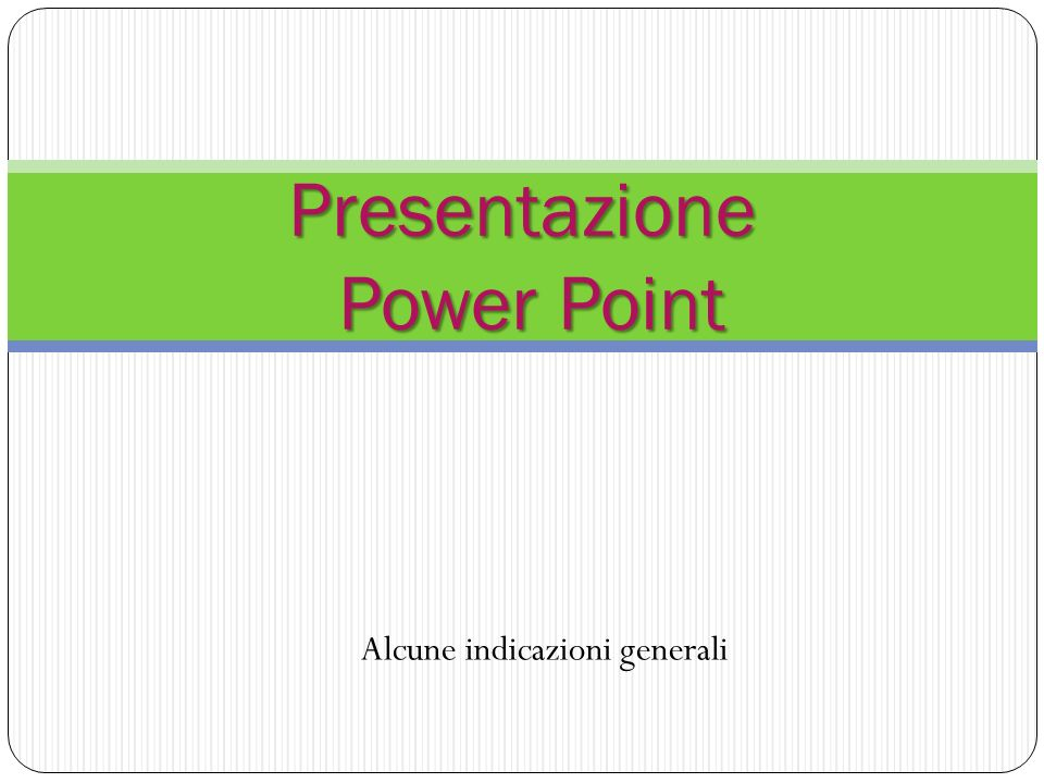 Presentazione Power Point