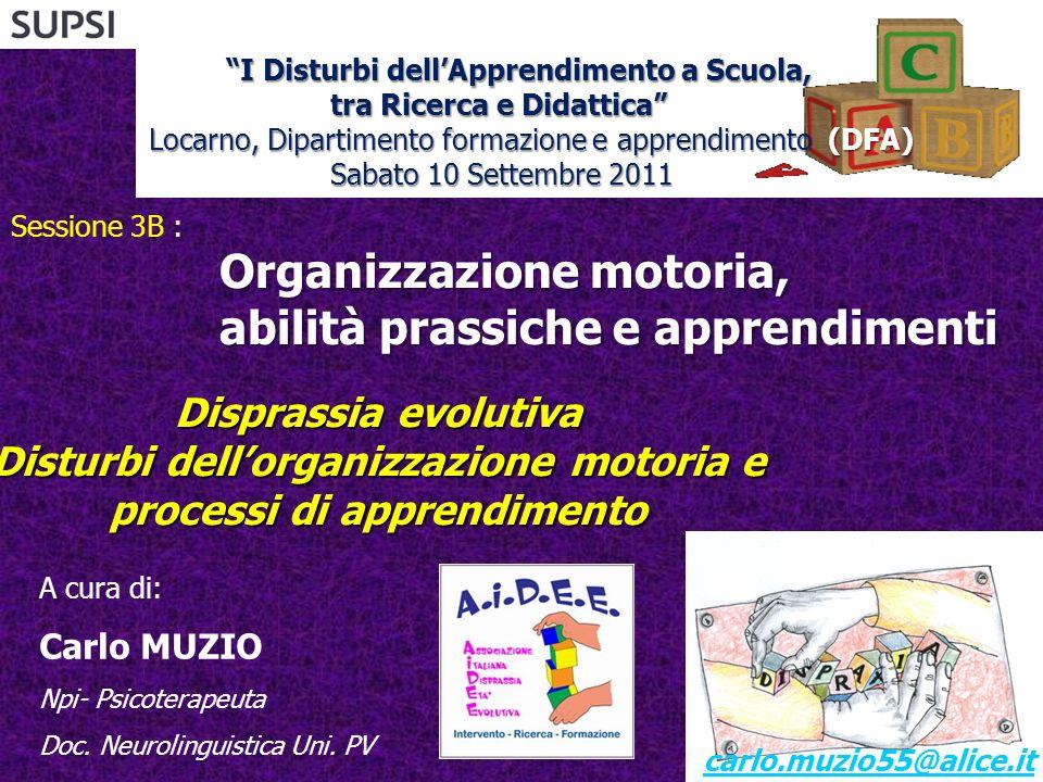 Organizzazione motoria, abilità prassiche e apprendimenti