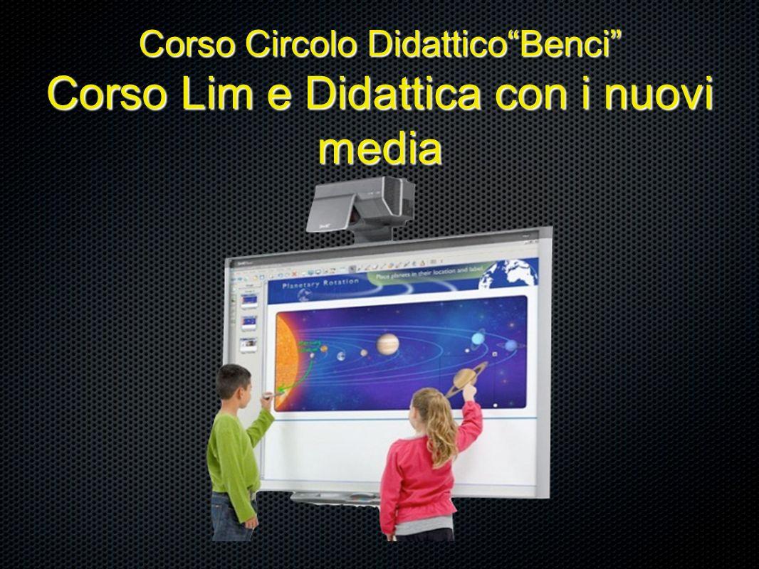 Corso Circolo Didattico Benci Corso Lim e Didattica con i nuovi media
