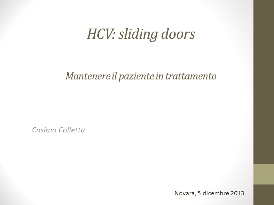 HCV: sliding doors Mantenere il paziente in trattamento