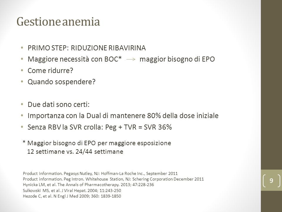 Gestione anemia PRIMO STEP: RIDUZIONE RIBAVIRINA