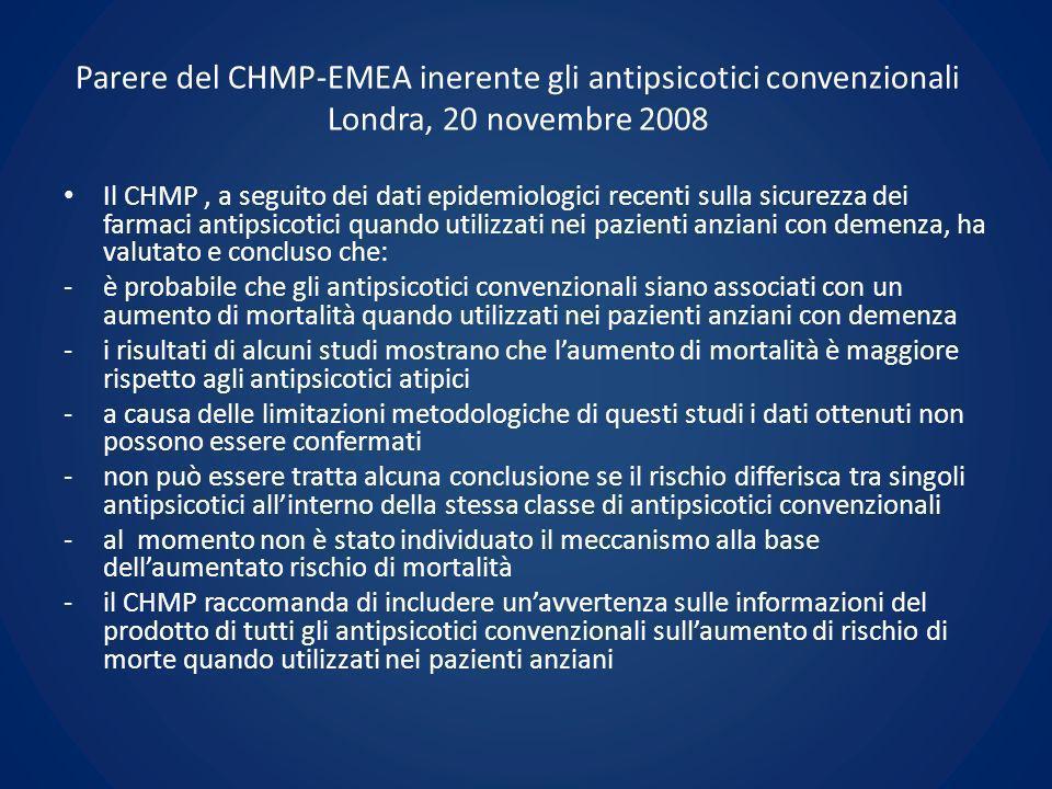 Parere del CHMP-EMEA inerente gli antipsicotici convenzionali Londra, 20 novembre 2008