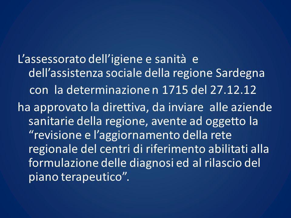 L'assessorato dell'igiene e sanità e dell'assistenza sociale della regione Sardegna