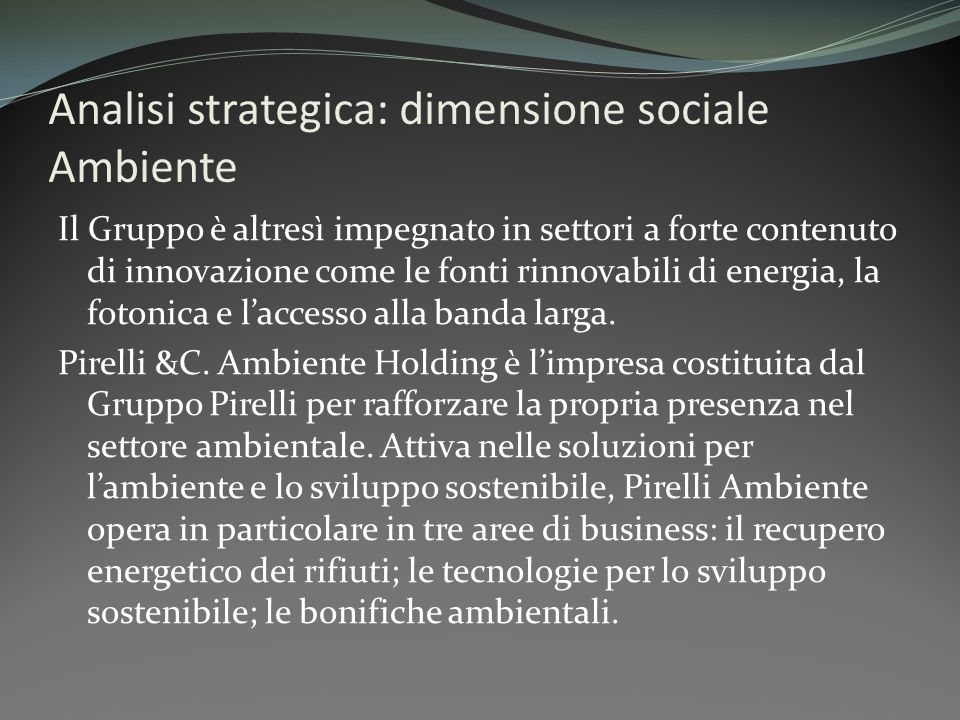 Analisi strategica: dimensione sociale Ambiente