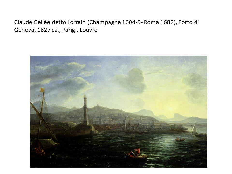 Claude Gellée detto Lorrain (Champagne 1604-5- Roma 1682), Porto di Genova, 1627 ca., Parigi, Louvre