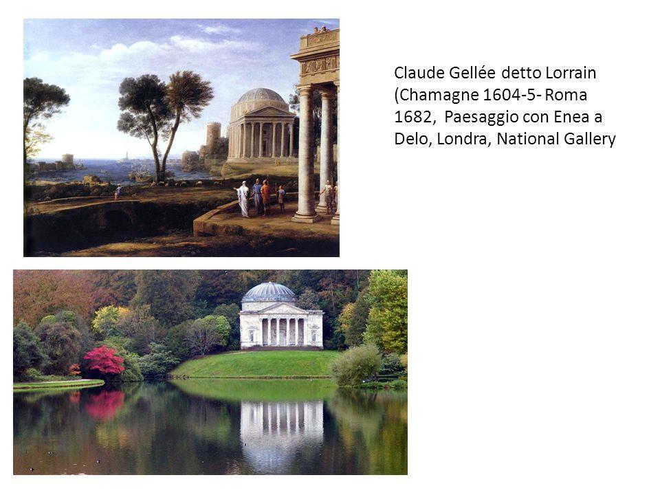 Claude Gellée detto Lorrain (Chamagne 1604-5- Roma 1682, Paesaggio con Enea a Delo, Londra, National Gallery