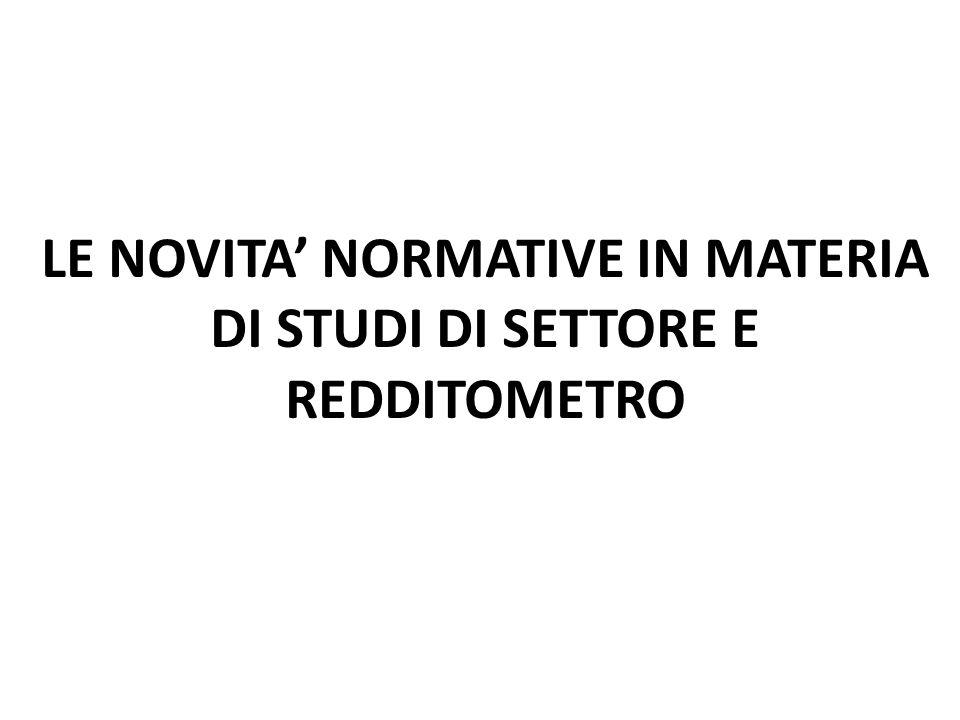 LE NOVITA' NORMATIVE IN MATERIA DI STUDI DI SETTORE E REDDITOMETRO