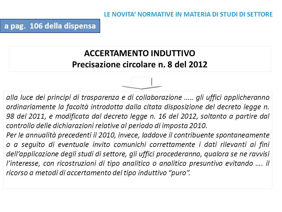 ACCERTAMENTO INDUTTIVO Precisazione circolare n. 8 del 2012